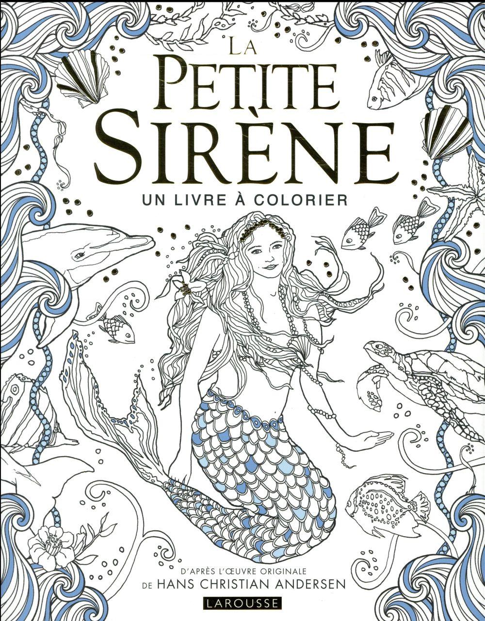La petite sirène ; un livre à colorier
