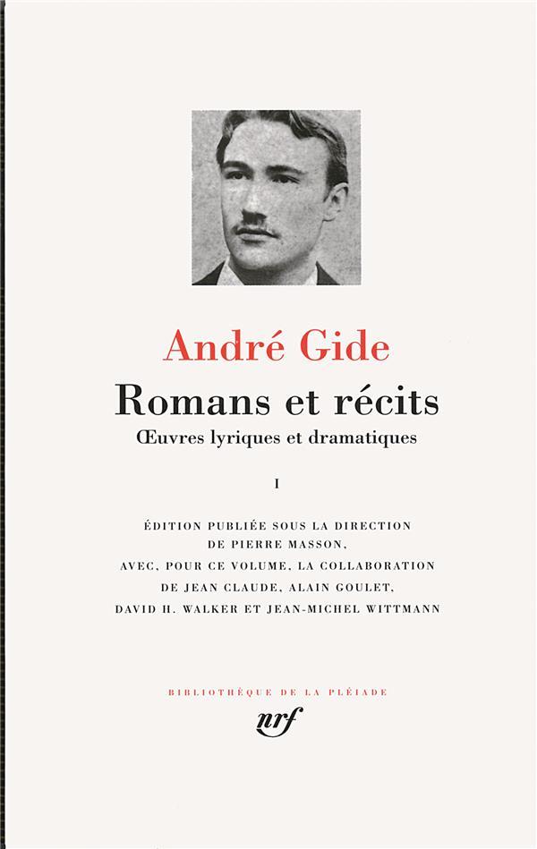 Romans et récits ; oeuvres lyriques et dramatiques t.1