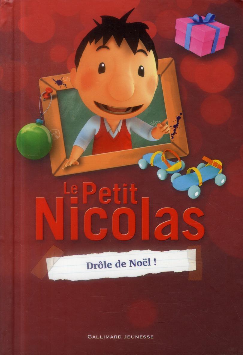 Le petit Nicolas ; drôle de Noël!