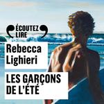 Vente AudioBook : Les garçons de l'été  - Rebecca Lighieri