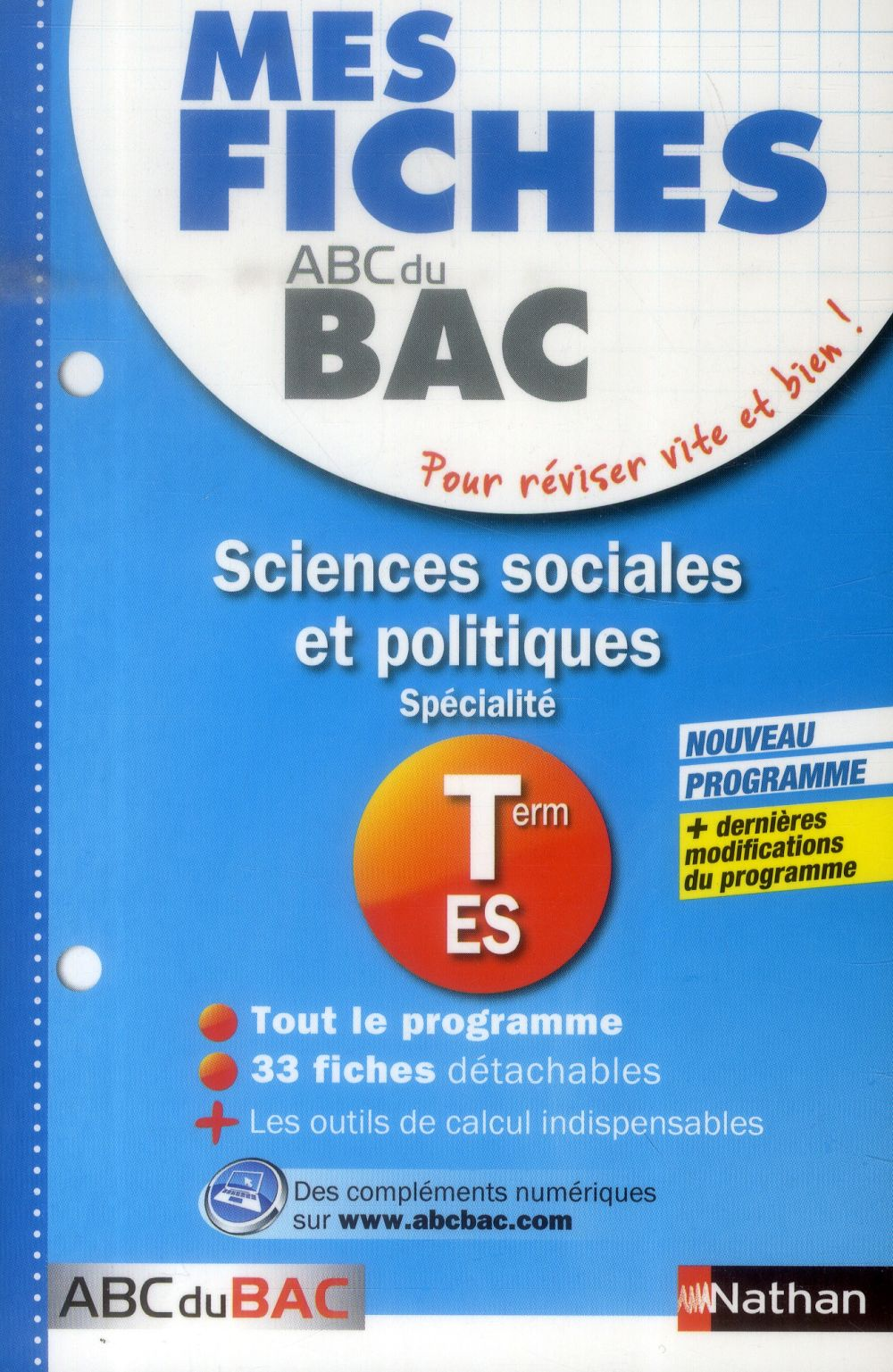 MES FICHES ABC DU BAC t.14 ; sciences sociales et politiques ; terminale ES ; spécialité