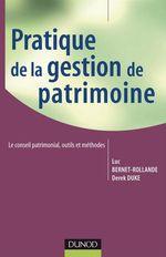 Vente Livre Numérique : Pratique de la gestion de patrimoine  - Luc Bernet-Rollande - Derek Duke