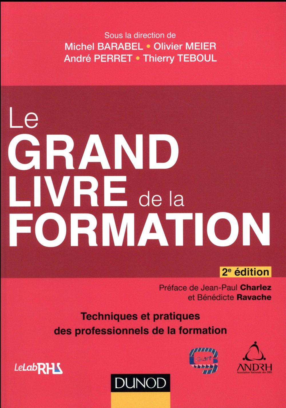 Le grand livre de la formation (2e édition)