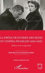 Vente Livre Numérique : La drôle de guerre des sexes du cinéma français (1930-1956)  - Geneviève Sellier - Noël BURCH