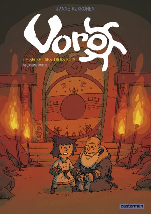 Voro (Tome 2)  - Le secret des trois rois - deuxième partie