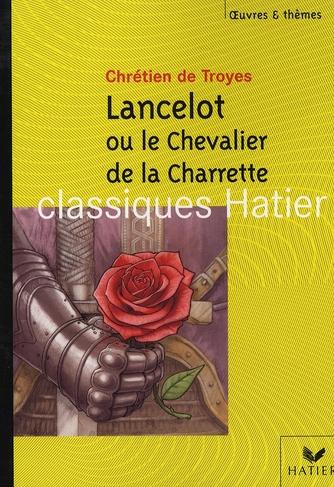 Lancelot ou le chevalier Charette