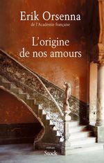 Vente Livre Numérique : L'origine de nos amours  - Erik Orsenna