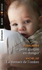 Un petit garçon en danger - La menace de l'ombre