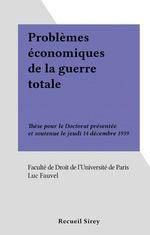 Vente Livre Numérique : Problèmes économiques de la guerre totale  - Luc Fauvel