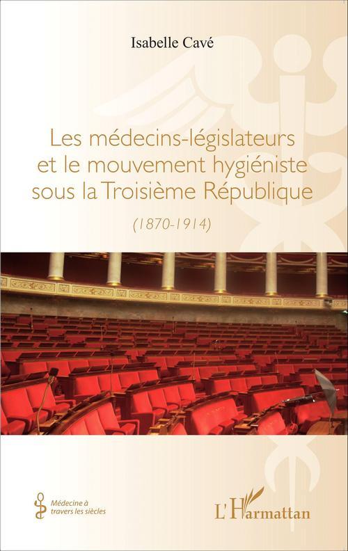 Medecins legislateurs et le mouvement
