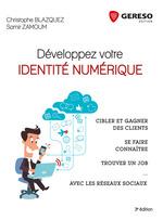 Vente Livre Numérique : Développez votre identité numérique  - Christophe Blazquez - Samir Zamoum
