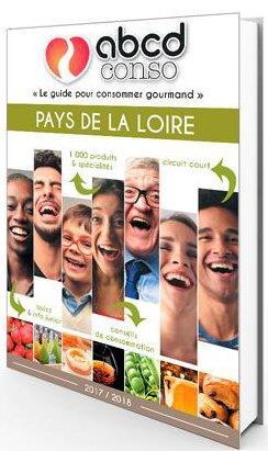 abcd conso Pays de la Loire ; le guide pour consommer gourmand (édition 2017/2018)