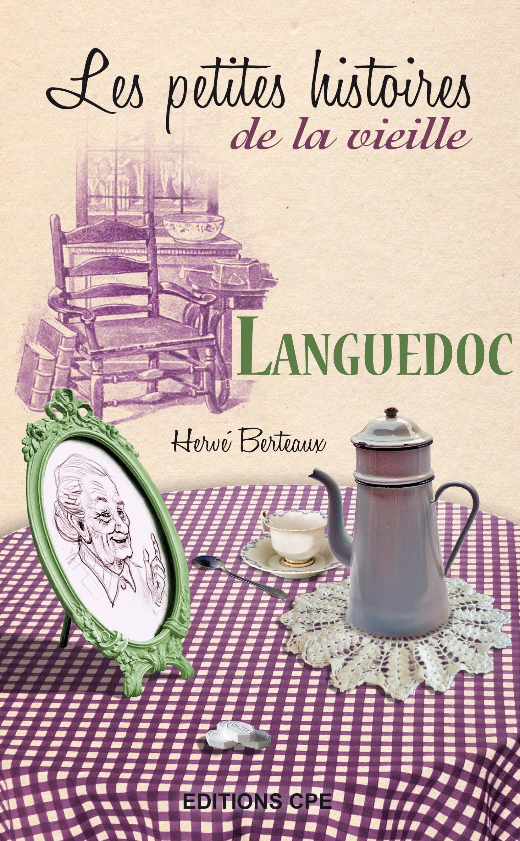 Les petites histoires de la vieille ; Languedoc