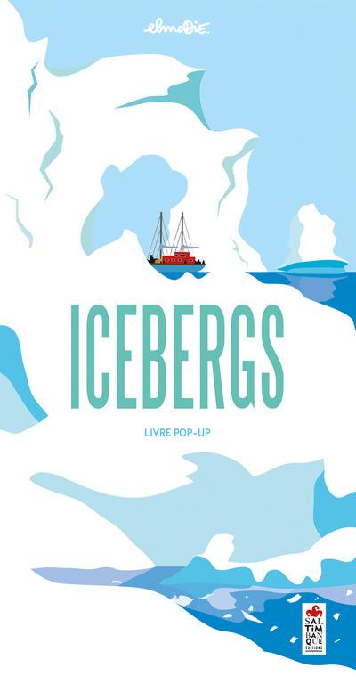 Icebergs ; livre pop-up