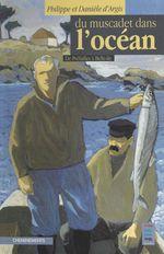 Du Muscadet dans l'océan : de Préfailles à Belle-Île