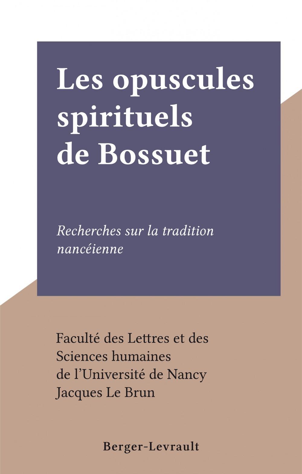 Les opuscules spirituels de Bossuet