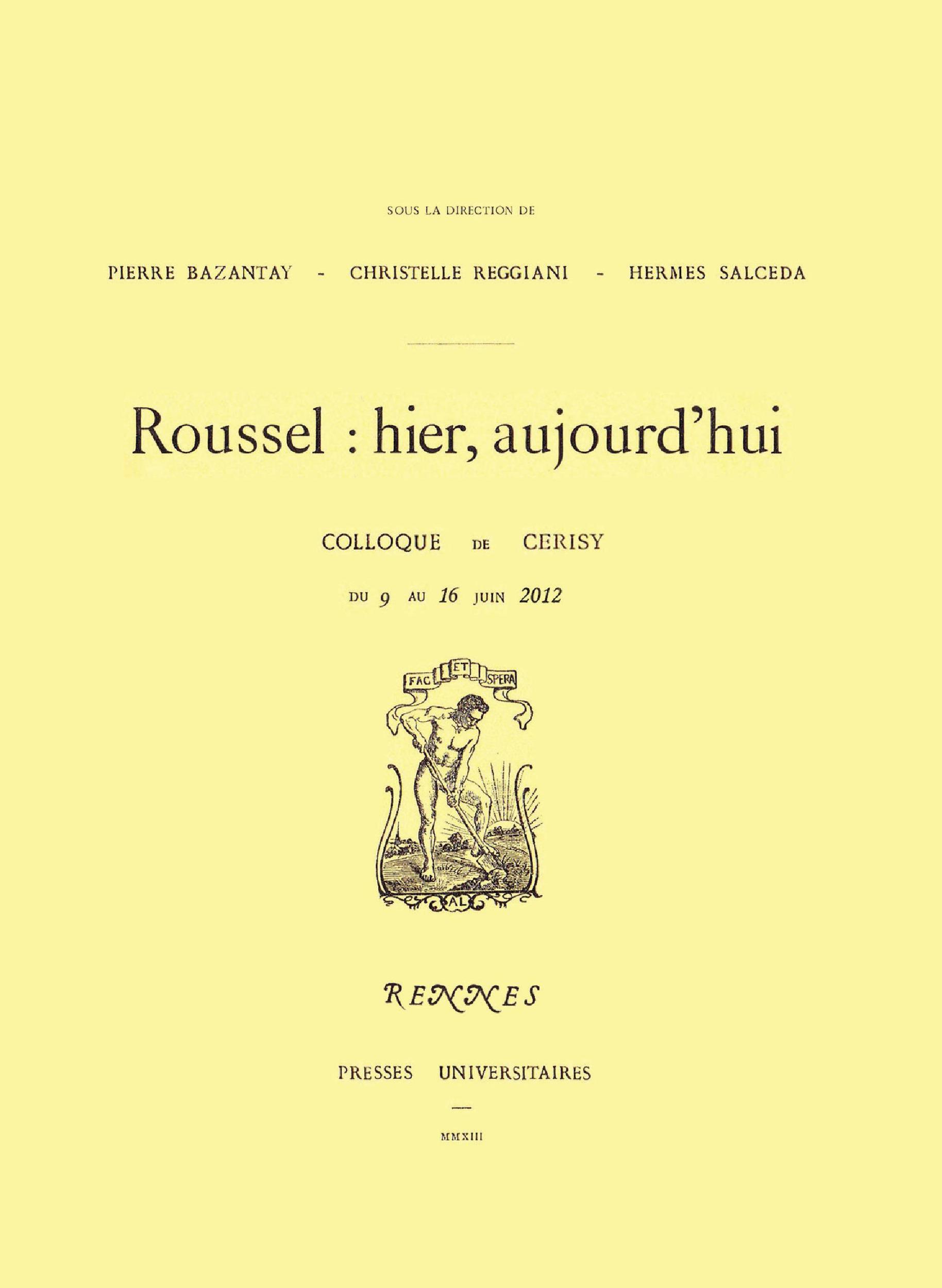 Roussel : hier, aujourd´hui  - Pierre Bazantay  - Christelle Reggiani  - Hermes Salceda