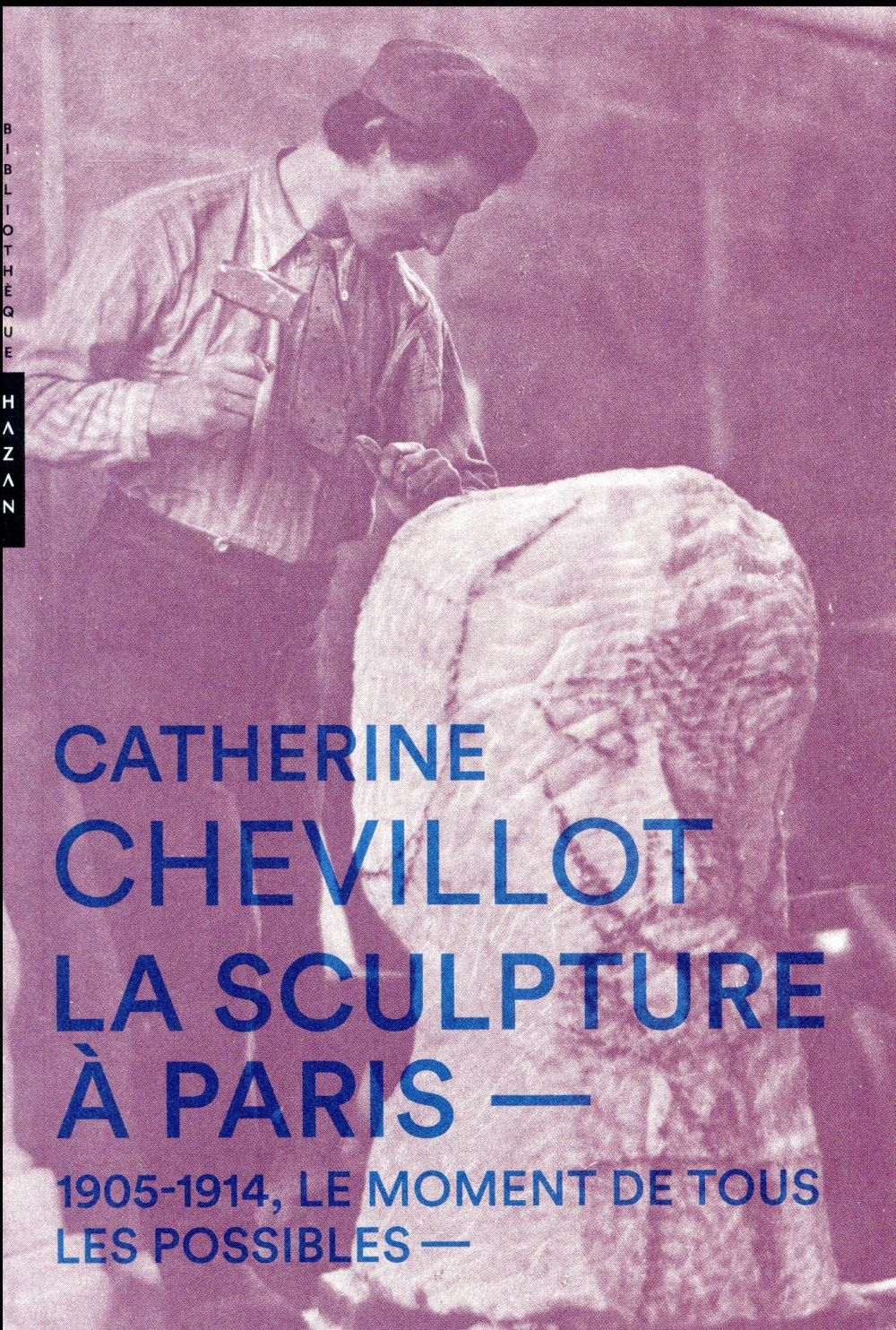 LA SCULPTURE A PARIS. 1905-191