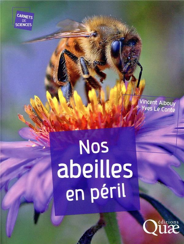 Nos abeilles en péril