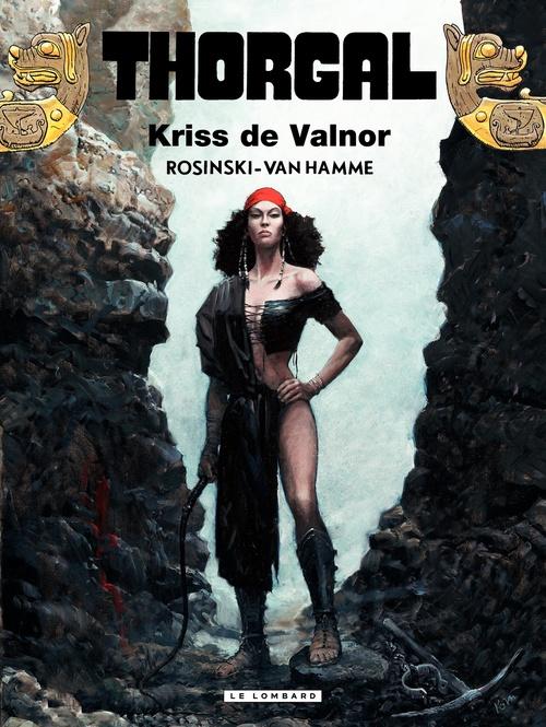 Thorgal T.28 ; Kriss de Valnor