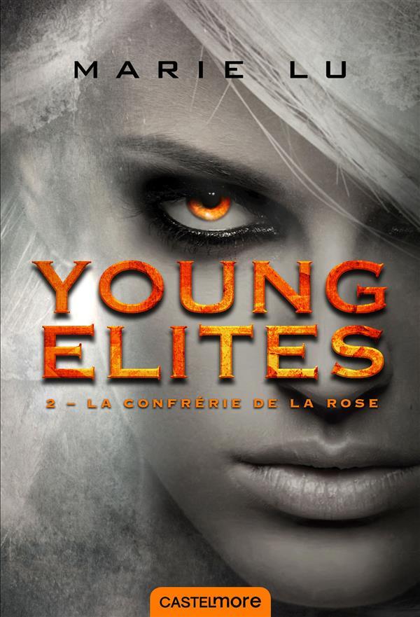 Young Elites T.2 ; la confrérie de la rose
