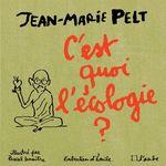 Vente EBooks : C'est quoi l'écologie ?  - ÉMILE - Jean-Marie PELT