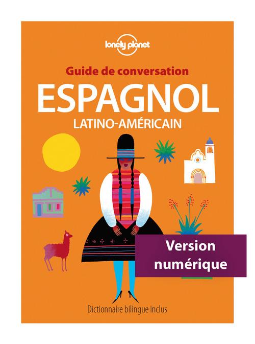Guide de conversation Espagnol latino-américain 8ed