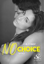 No choice saison 3  - C.N. Ferry