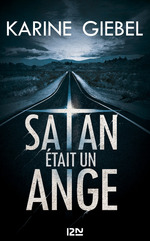 Vente EBooks : Satan était un ange - extrait offert  - Karine Giébel