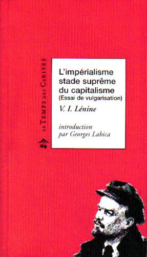 L'Imperialisme, Stade Supreme Du Capitalisme