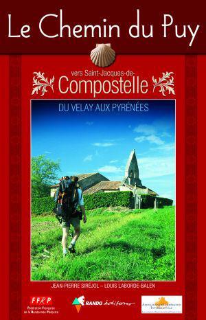 le chemin du Puy ; vers Saint-Jacques de-Compostelle
