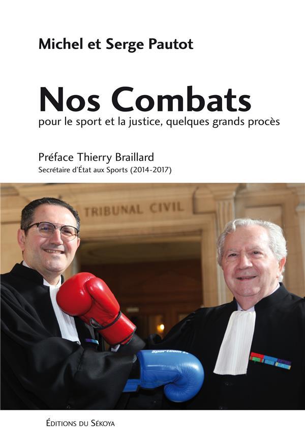 Nos combats ; pour le sport et la justice, quelques grands procès