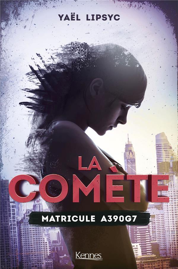 La comète T.1 ; matricule A390G7