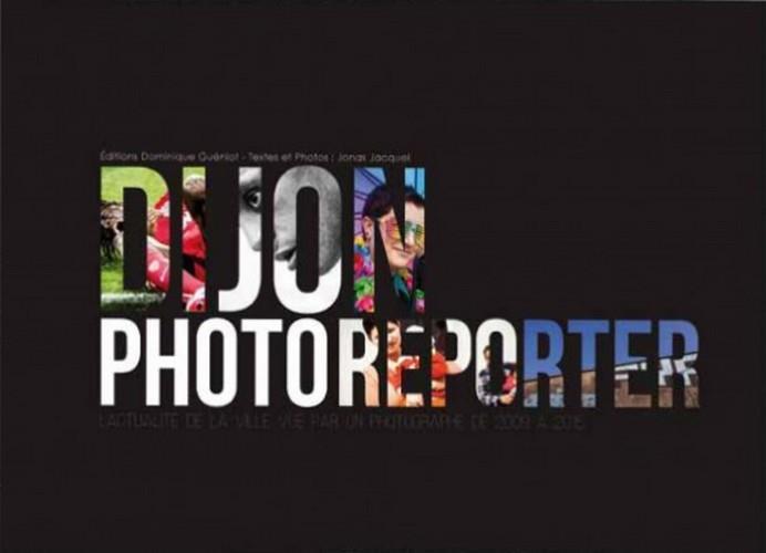 Dijon, photoreporter