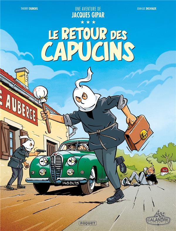 Une aventure de Jacques Gipar T.2 ; le retour des capucins