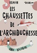 Vente Livre Numérique : Les Chaussettes de l'Archiduchesse  - Iona Hazarak