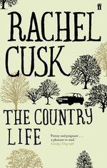 The Country Life  - Rachel Cusk