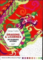 Dragons & licornes ; 100 coloriages mystères