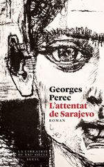 Vente Livre Numérique : L'Attentat de Sarajevo  - Georges Perec