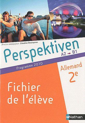 Perspektiven 2e A2/B1 Fichier Eleve 2010 Allemand