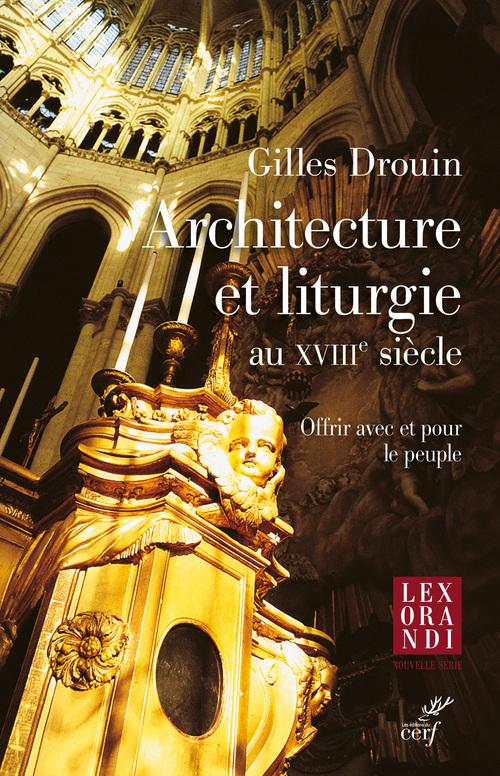Architecture et liturgie au XVIIIe siècle