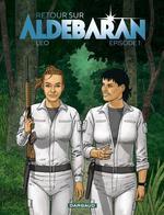 Couverture de Retour Sur Aldebaran - Episode 1, Tome 1