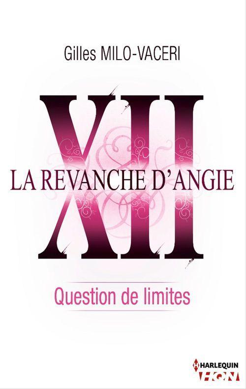 12 - La revanche d'Angie - Question de limites