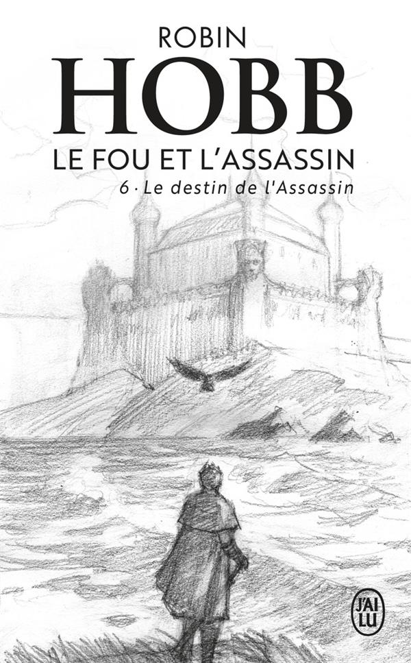 Le fou et l'assassin T.6 ; le destin de l'assassin