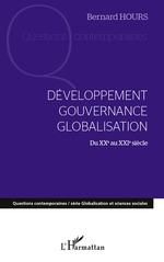 Vente Livre Numérique : Développement gouvernance globalisation du XXe au XXIe siècle  - Bernard Hours