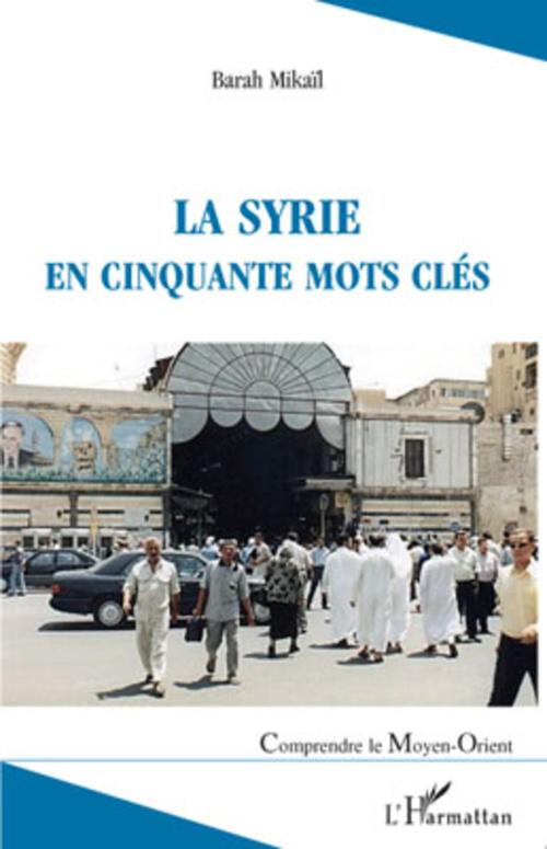 Syrie en cinquante mots clés