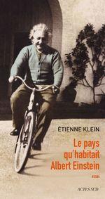 Vente EBooks : Le pays qu'habitait Albert Einstein  - Etienne KLEIN