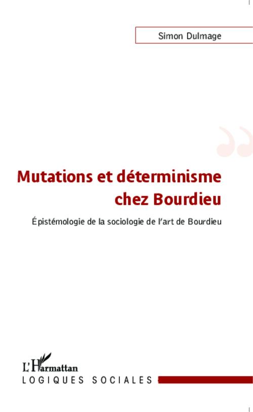 Mutations et déterminisme chez Bourdieu