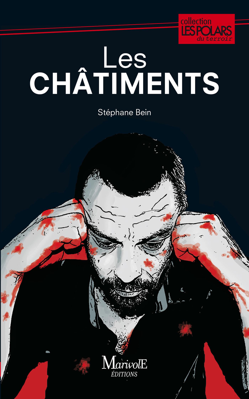 Les Châtiments  - Stephane Bein
