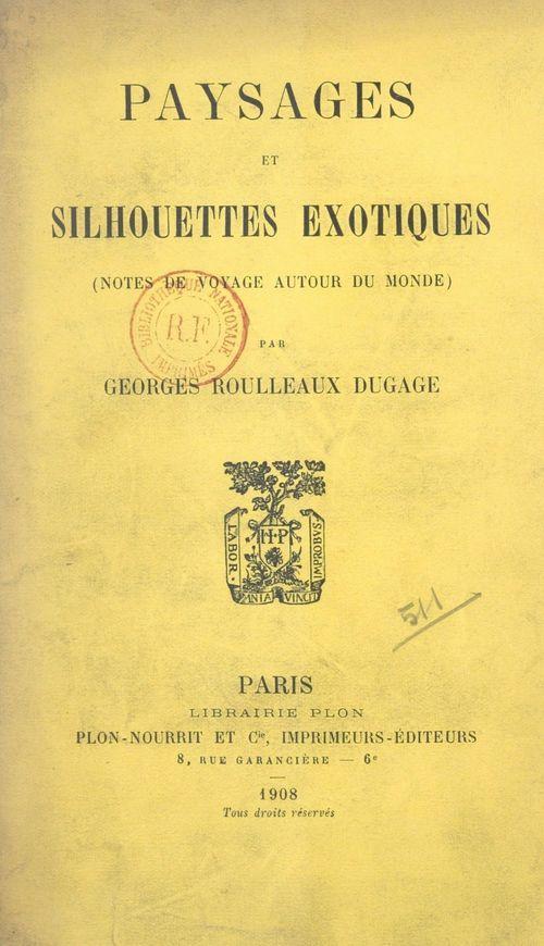 Paysages et silhouettes exotiques